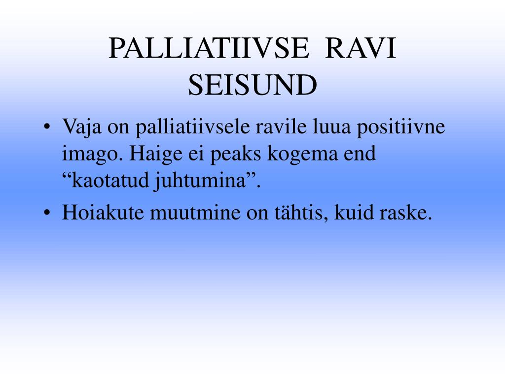 PALLIATIIVSE  RAVI  SEISUND