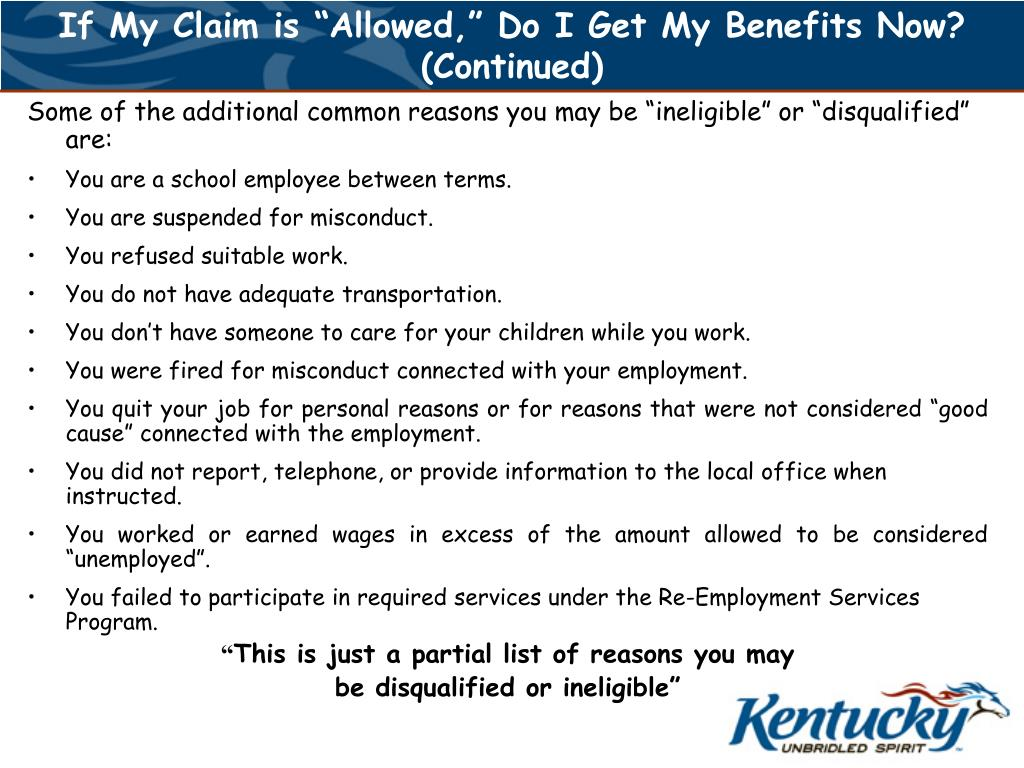 "If My Claim is ""Allowed,"" Do I Get My Benefits Now? (Continued)"