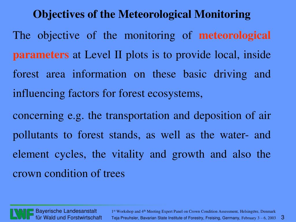 Objectives of the Meteorological Monitoring
