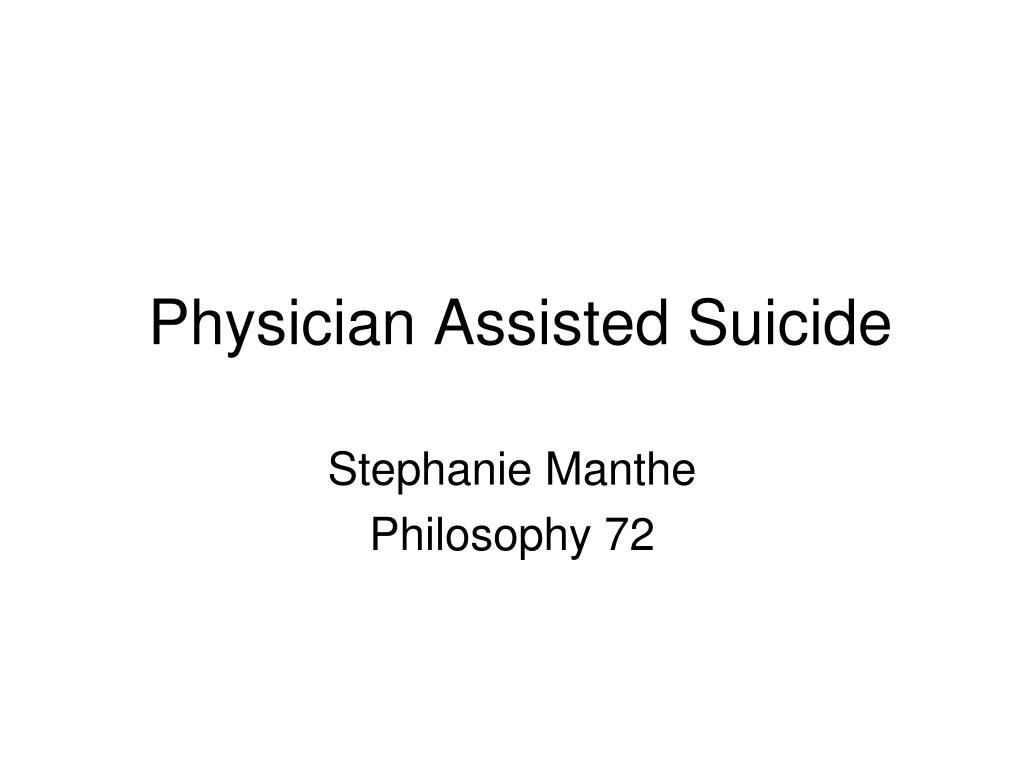 physician assisted suicides This collection of research and reports examines physician-assisted suicide in the us and compares american policies and trends with those in europe.