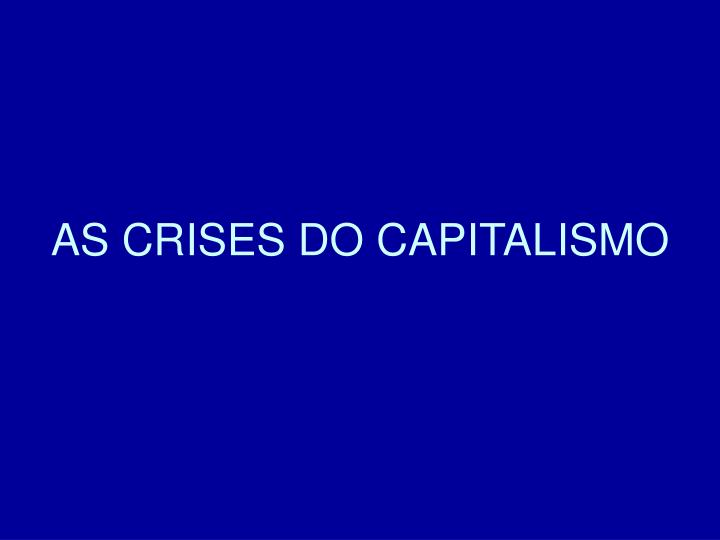 As crises do capitalismo