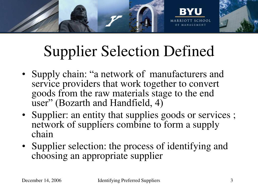 Supplier Selection Defined
