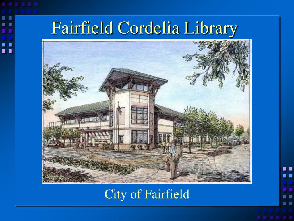Fairfield Cordelia Library