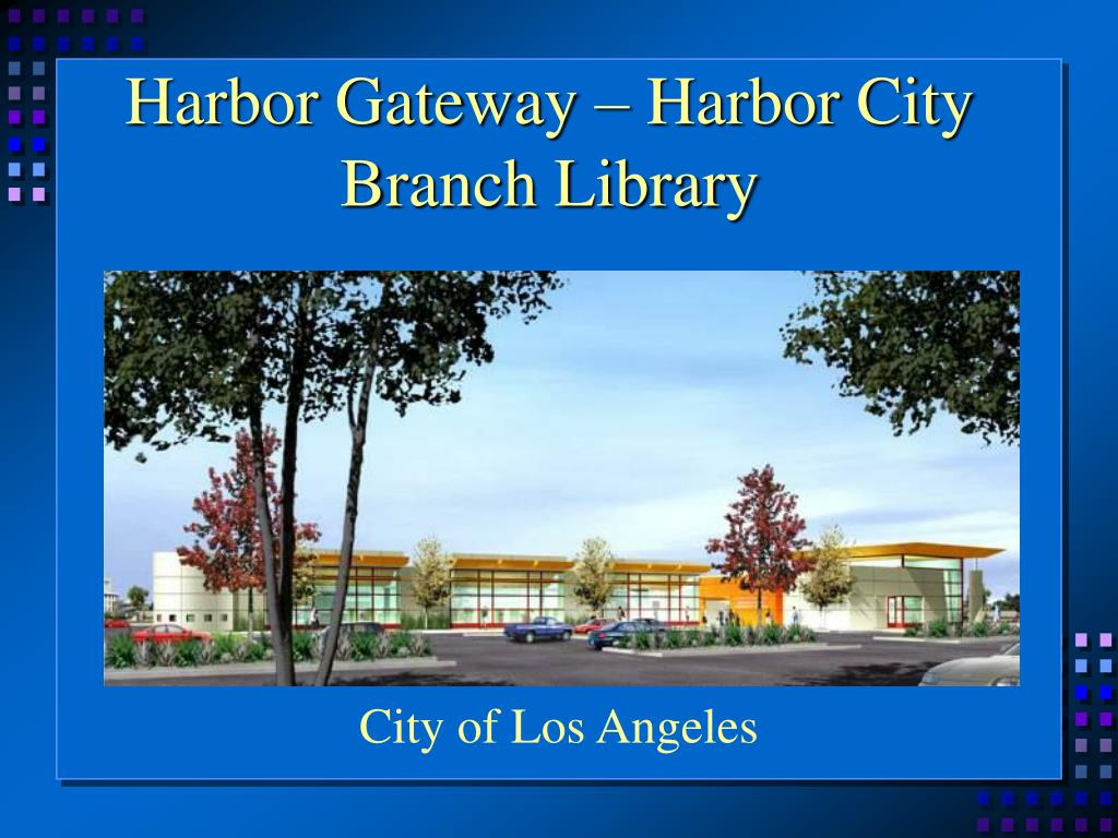 Harbor Gateway – Harbor City Branch Library