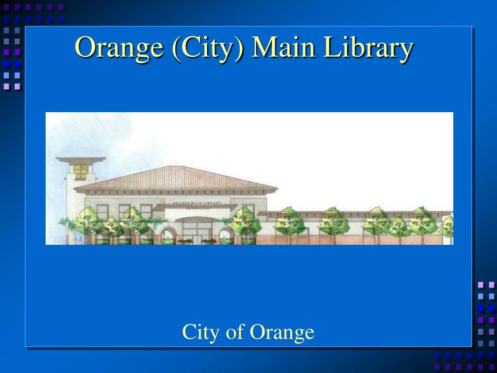 Orange (City) Main Library