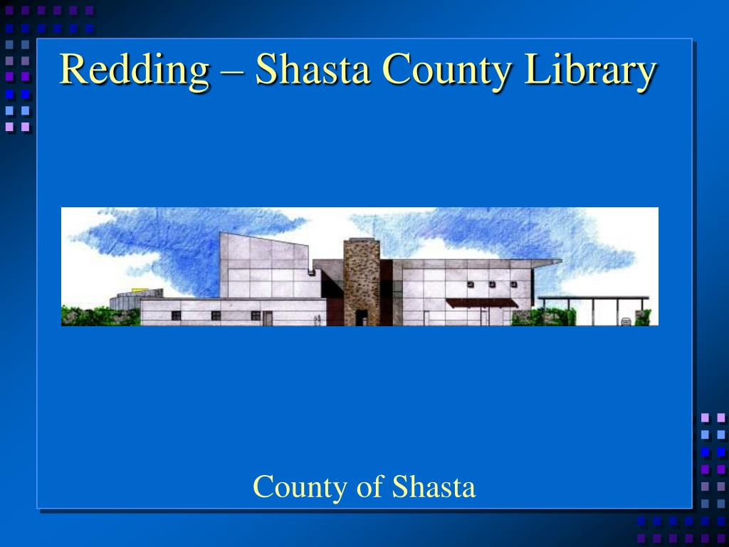 Redding – Shasta County Library