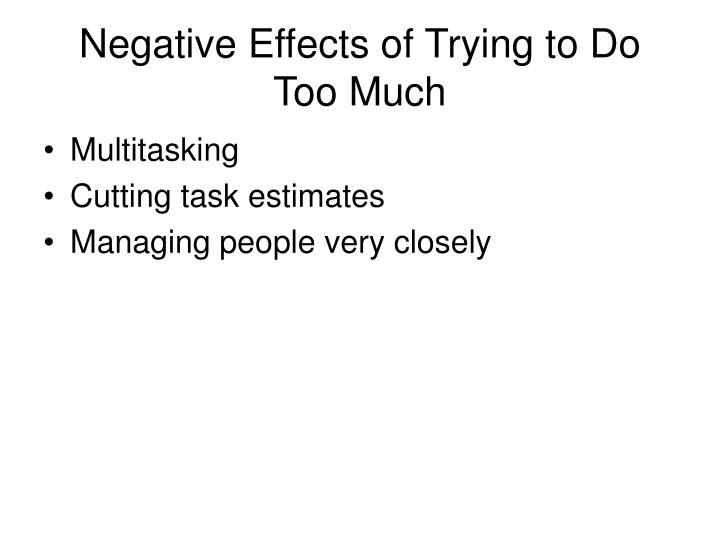 Negative effects of multitasking