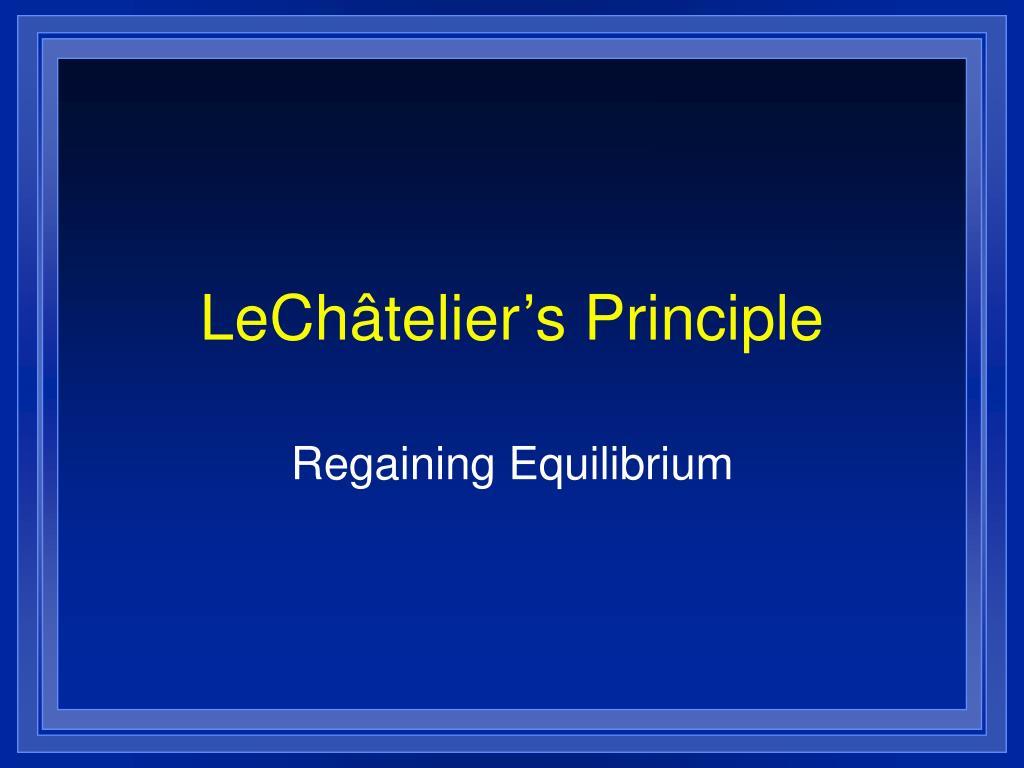 LeChâtelier's Principle
