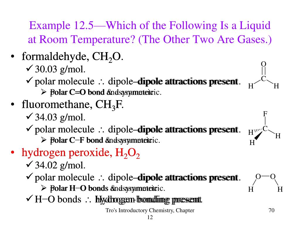 Example 12.5—Which of the Following Is a Liquid at Room Temperature? (The Other Two Are Gases.)