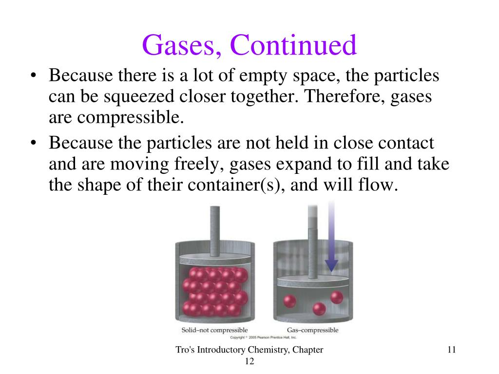 Gases, Continued