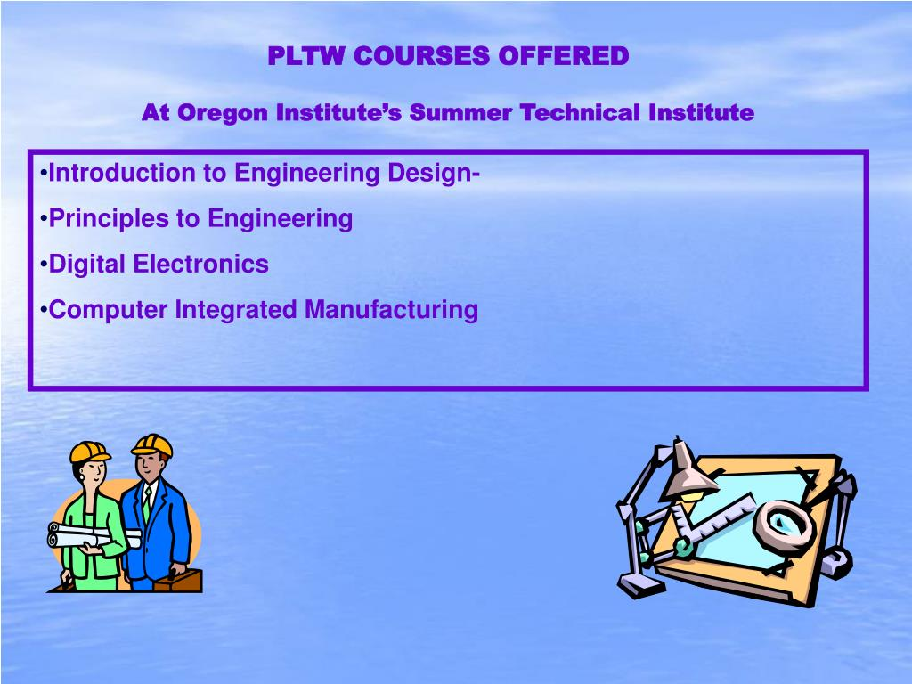 project lead the way courses Ua whitaker college of engineering project lead the way (pltw) summer core training pltw 2018 summer core training cancellation policy.