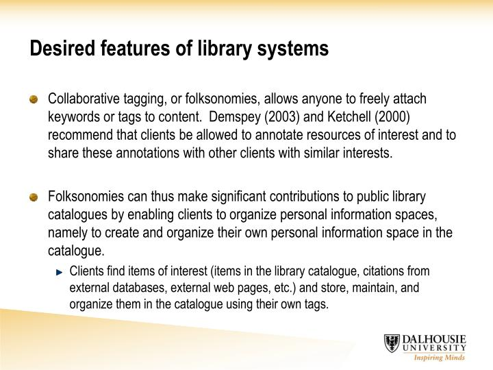 Desired features of library systems l.jpg
