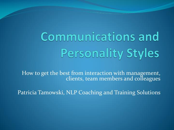 Communications and personality styles l.jpg