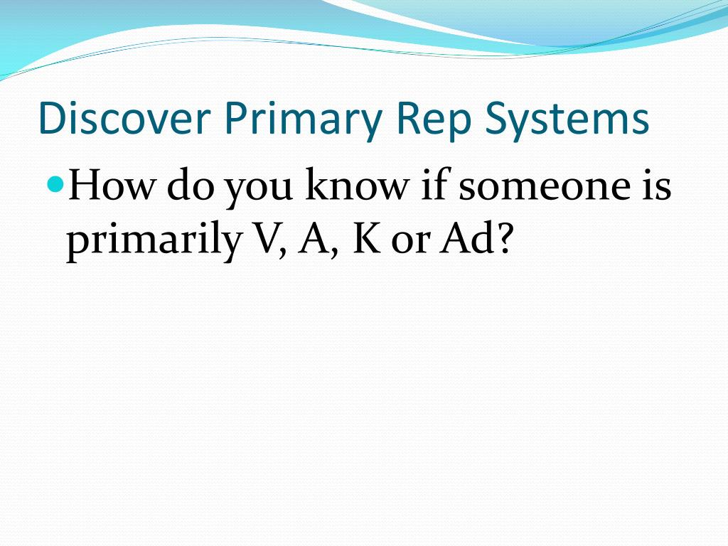 Discover Primary Rep Systems
