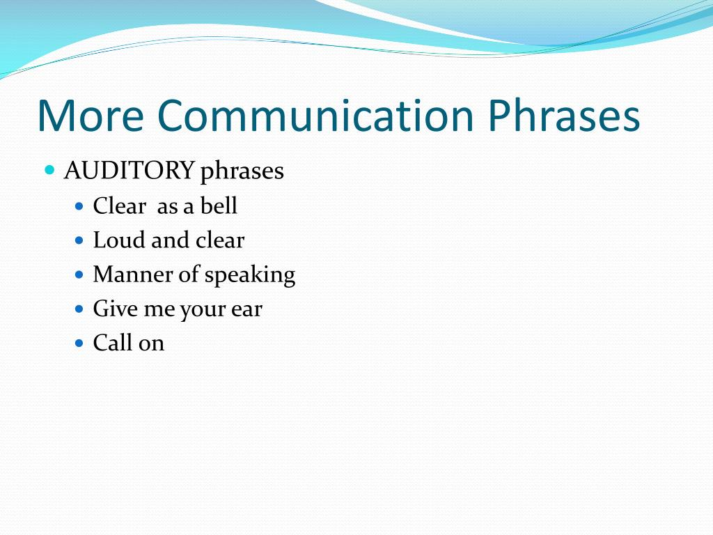 More Communication Phrases