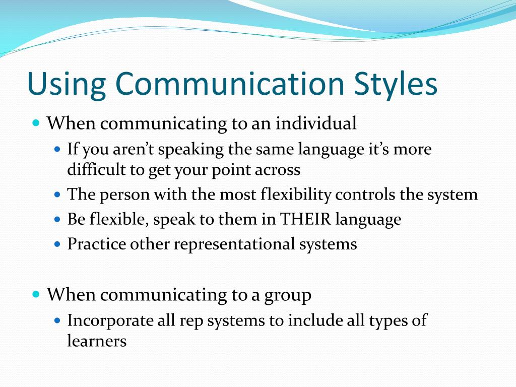 Using Communication Styles