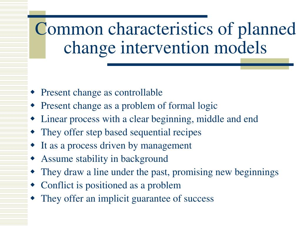 Common characteristics of planned change intervention models