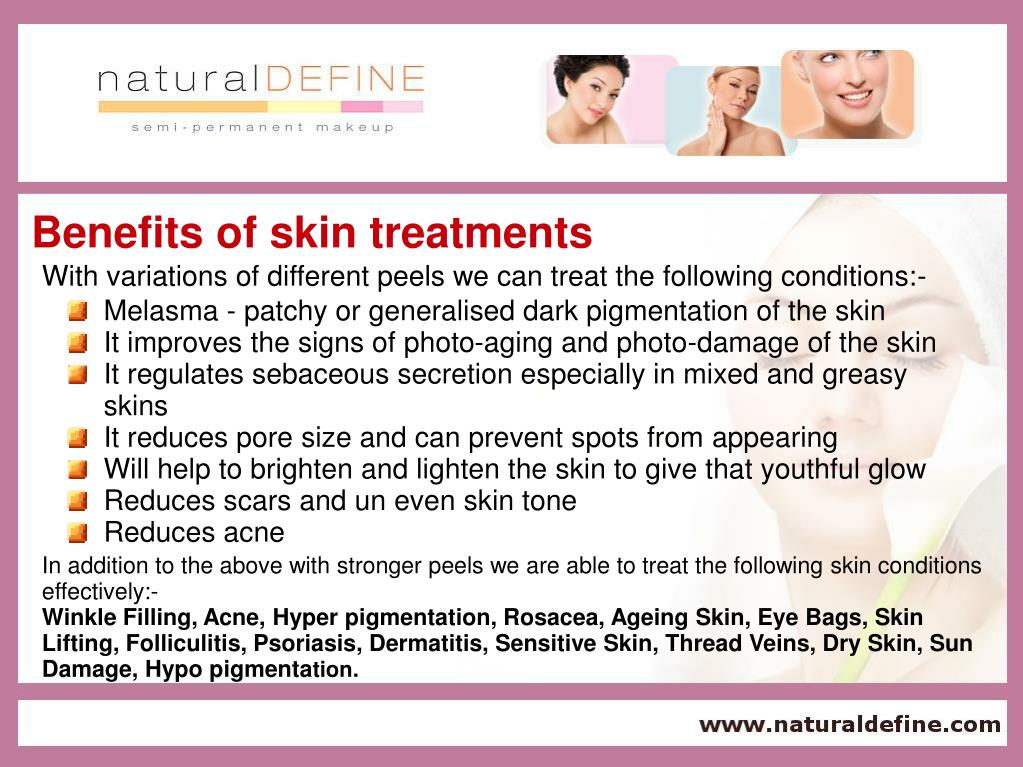 Benefits of skin treatments
