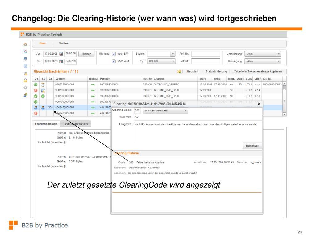 Changelog: Die Clearing-Historie (wer wann was) wird fortgeschrieben