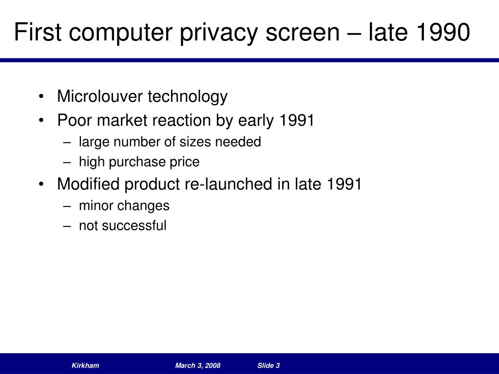 First computer privacy screen – late 1990