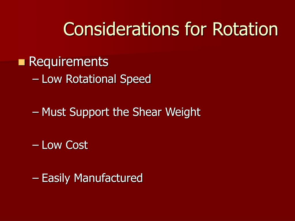 Considerations for Rotation