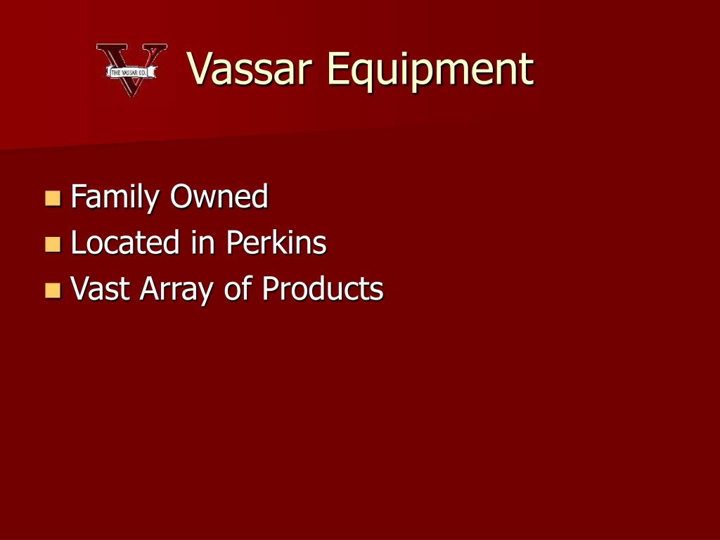 Vassar Equipment