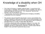 knowledge of a disability when oh knows