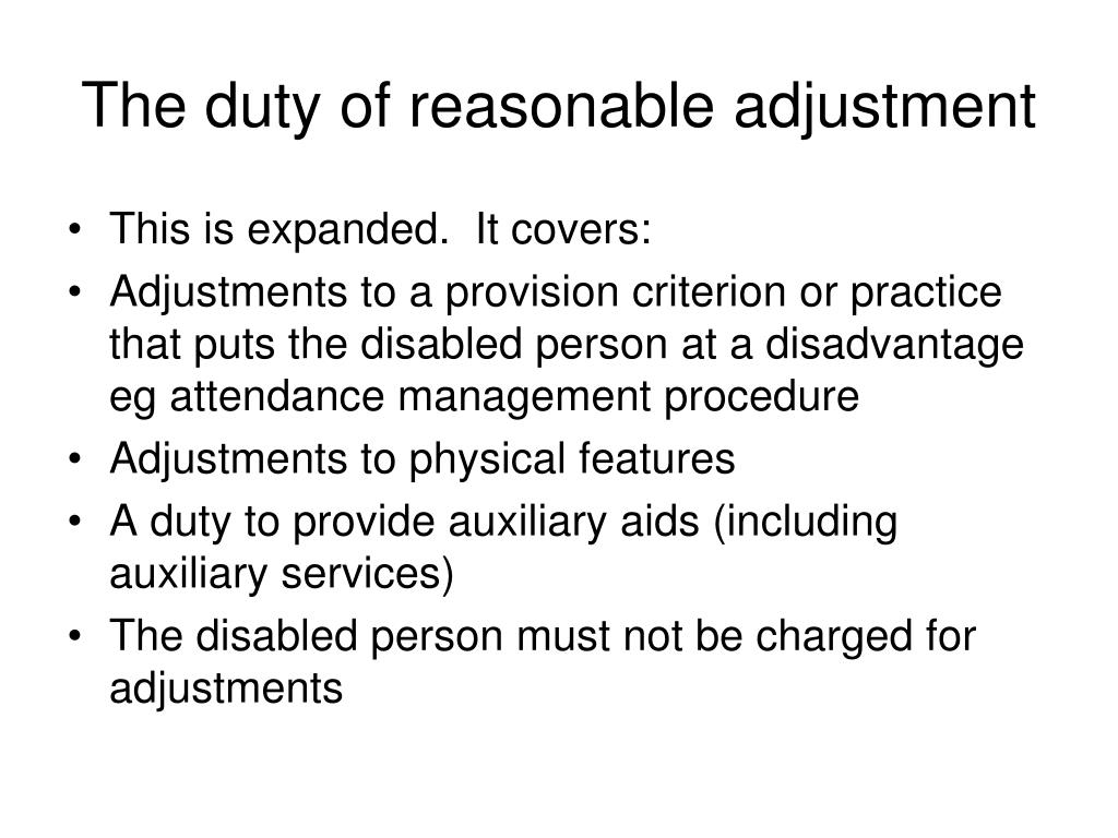 The duty of reasonable adjustment