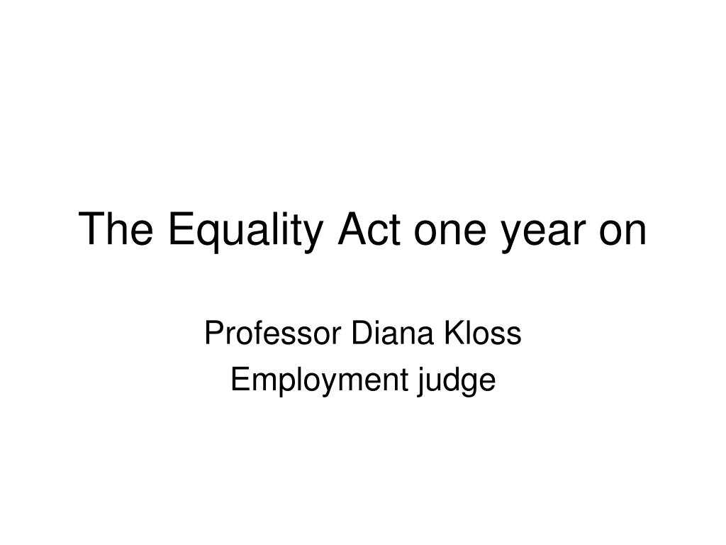 The Equality Act one year on