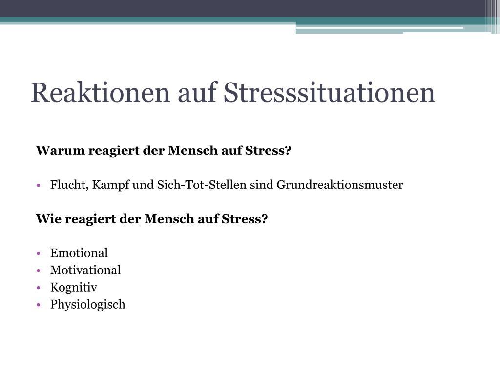 Reaktionen auf Stresssituationen