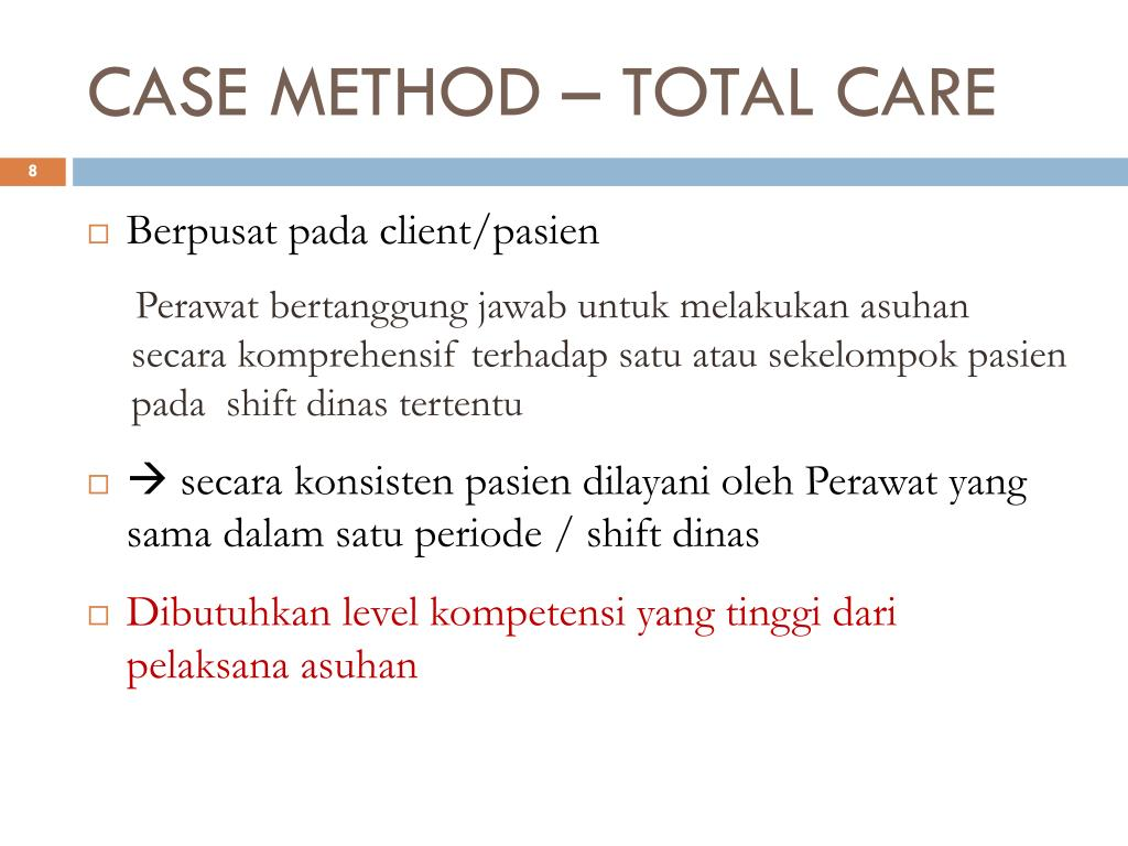CASE METHOD – TOTAL CARE