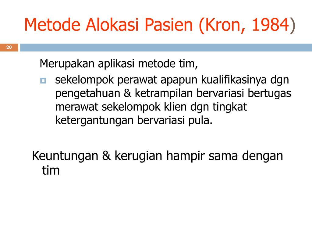 Metode Alokasi Pasien (Kron, 1984