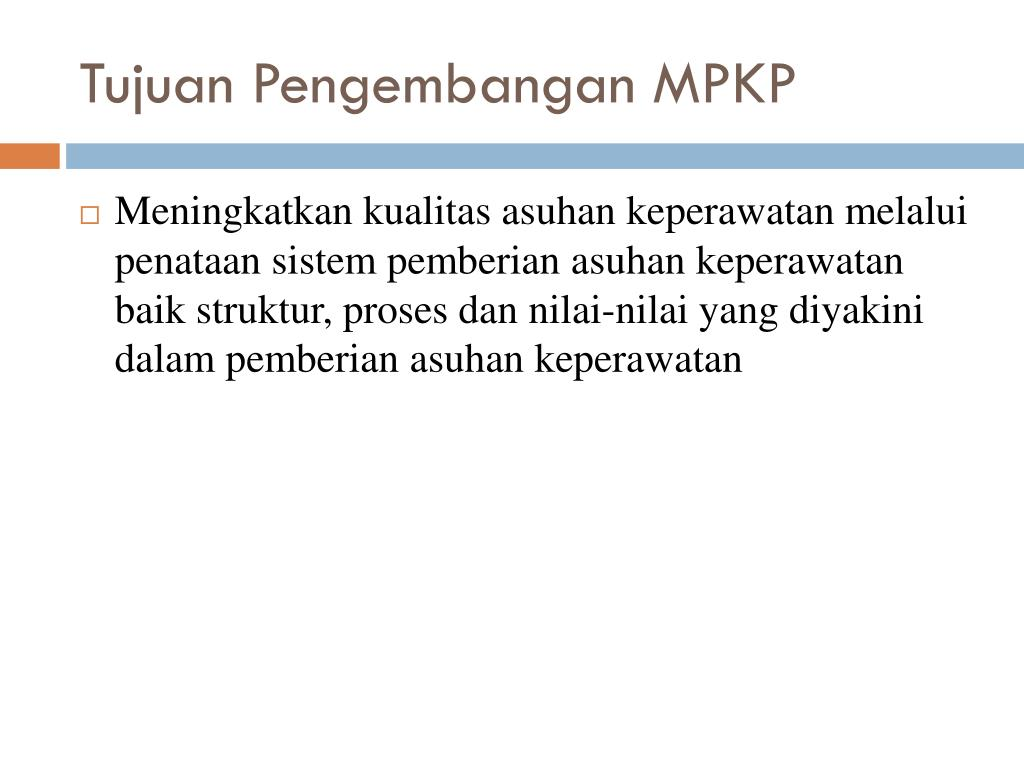 Tujuan Pengembangan MPKP
