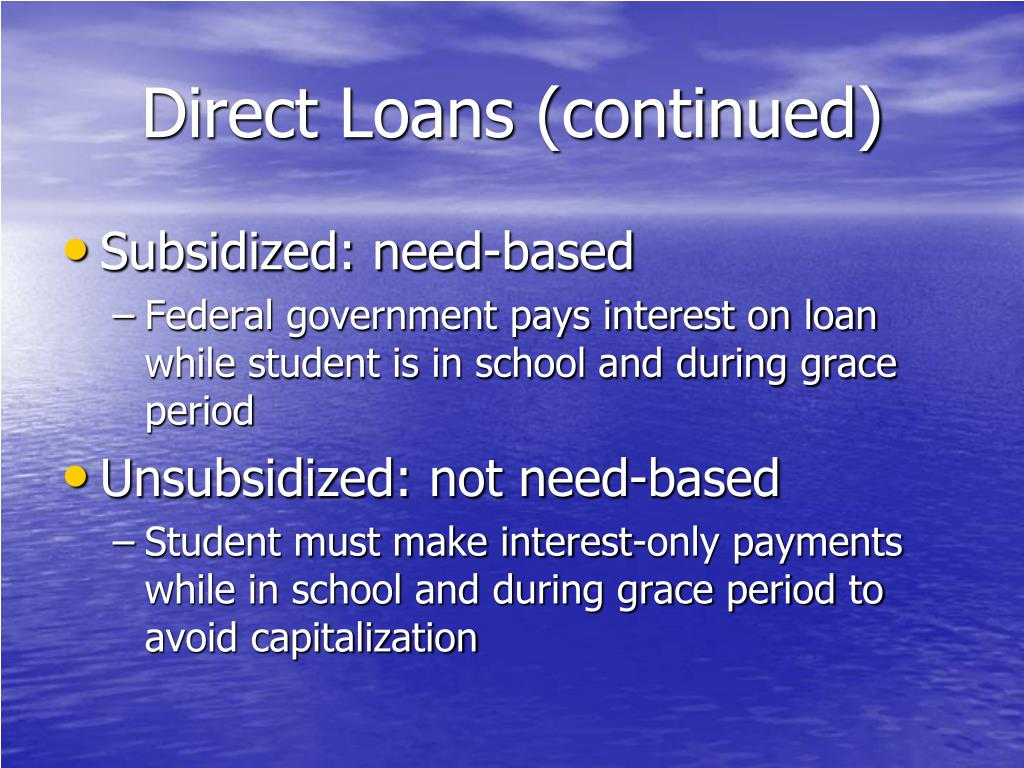 Direct Loans (continued)