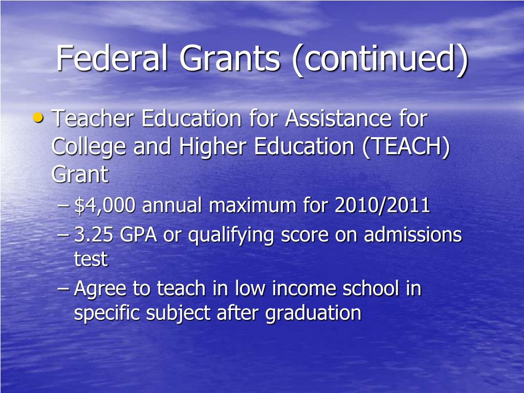 Federal Grants (continued)