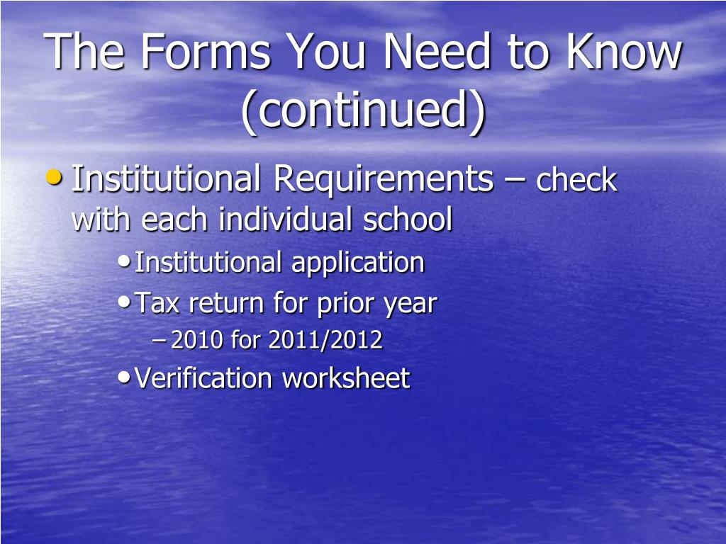 The Forms You Need to Know (continued)