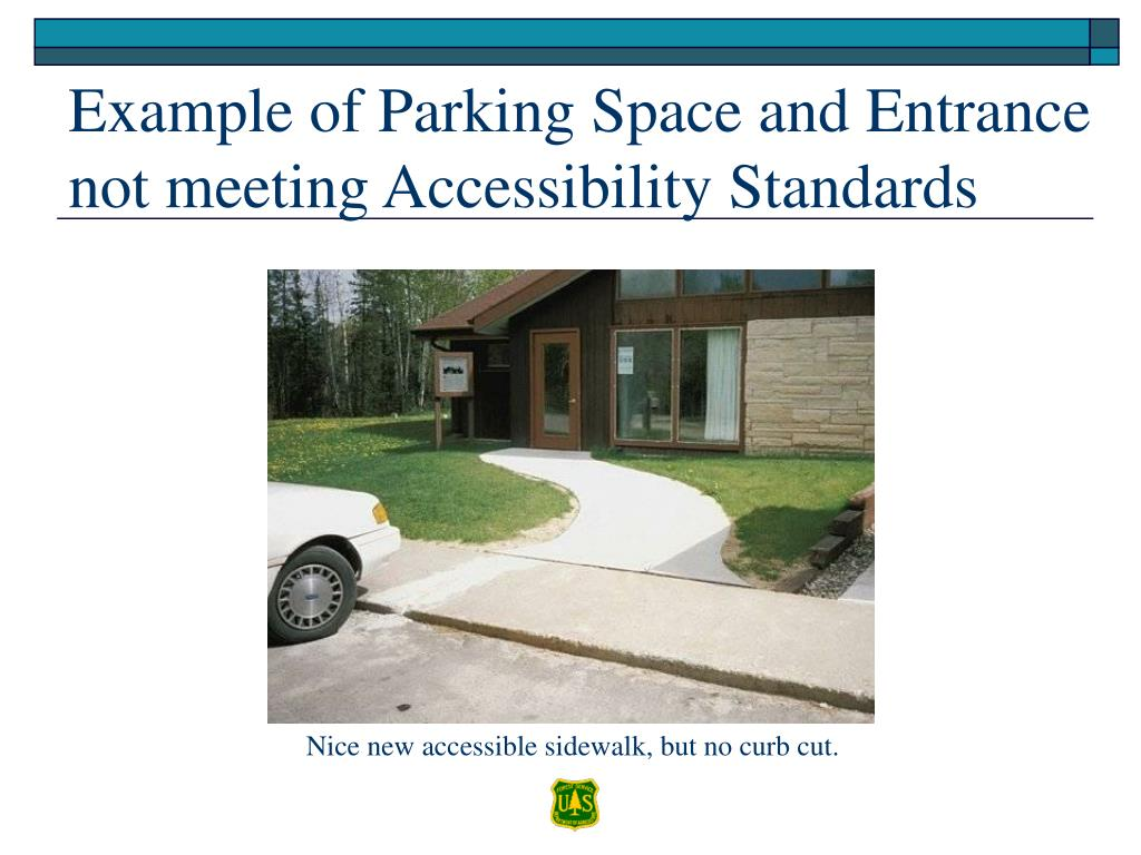 Example of Parking Space and Entrance not meeting Accessibility Standards
