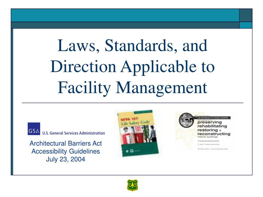 Laws, Standards, and Direction Applicable to Facility Management