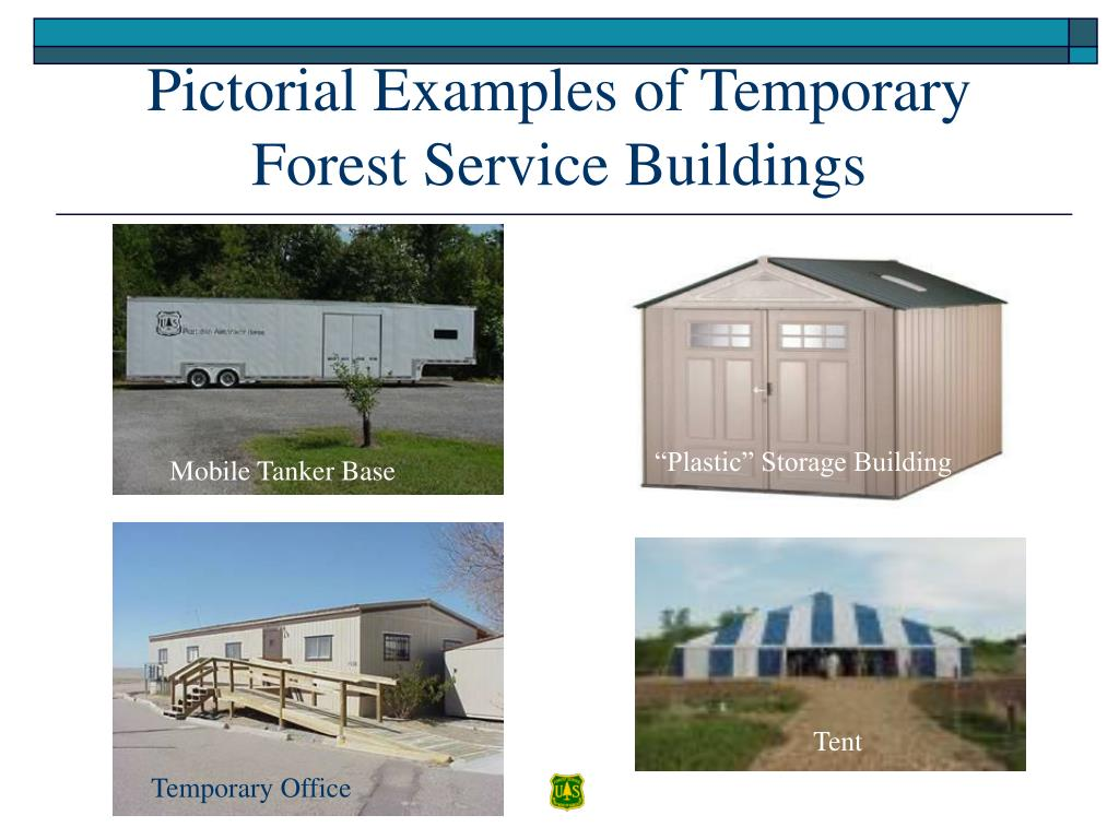 Pictorial Examples of Temporary Forest Service Buildings