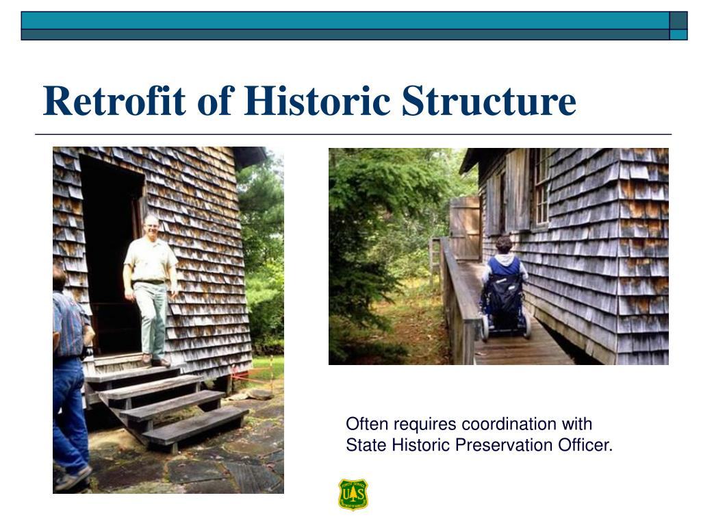 Retrofit of Historic Structure