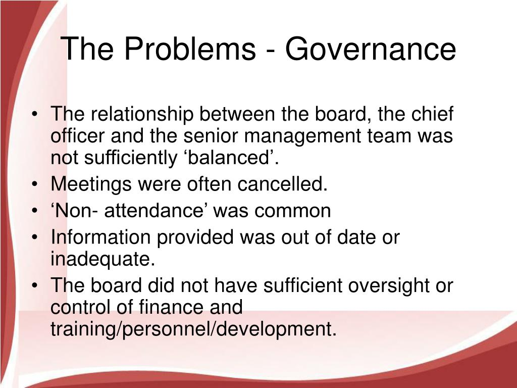 The Problems - Governance
