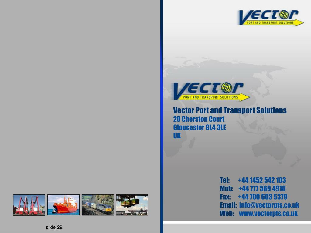 Vector Port and Transport Solutions