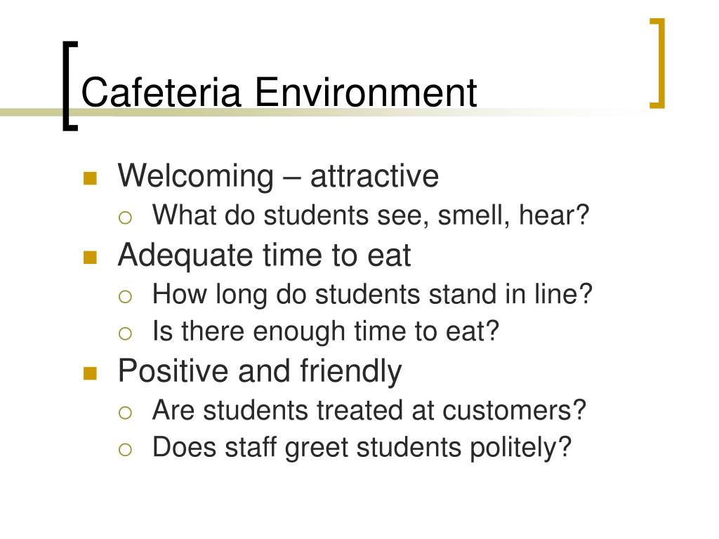 Cafeteria Environment