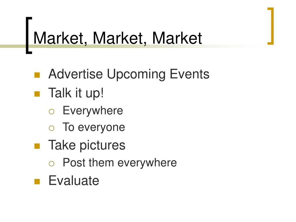 Market, Market, Market