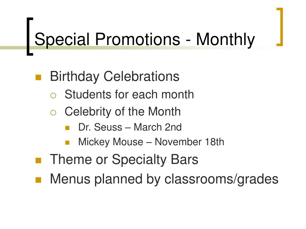 Special Promotions - Monthly
