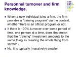personnel turnover and firm knowledge