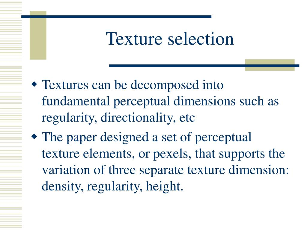 Texture selection