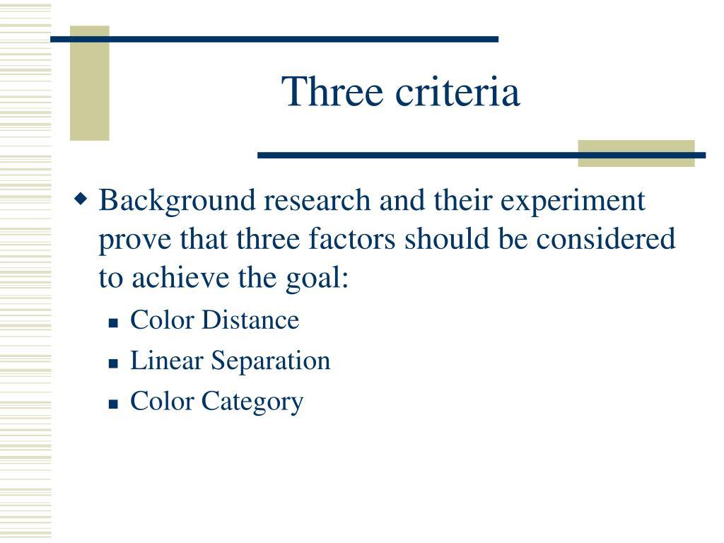 Three criteria