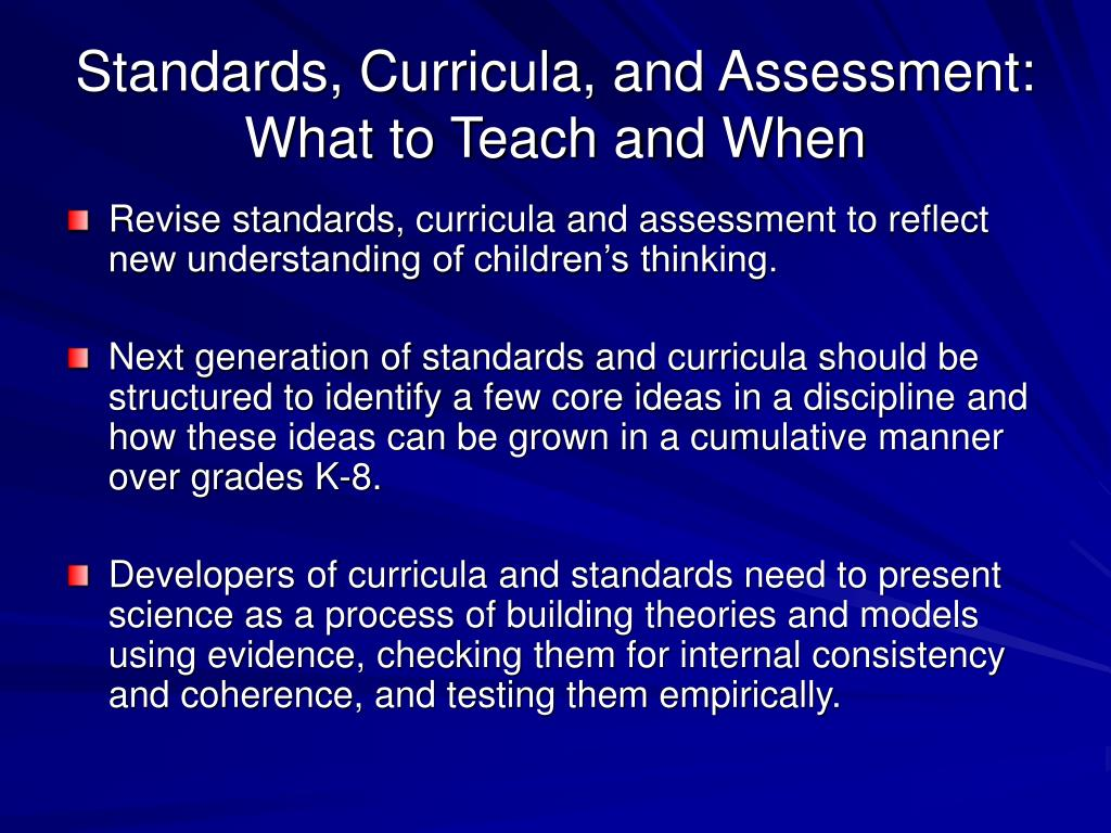 education and assessment standards This chapter presents a standards-based curriculum and assessment  concepts: sound body and mind, family, tradition, education  state, and national standards.