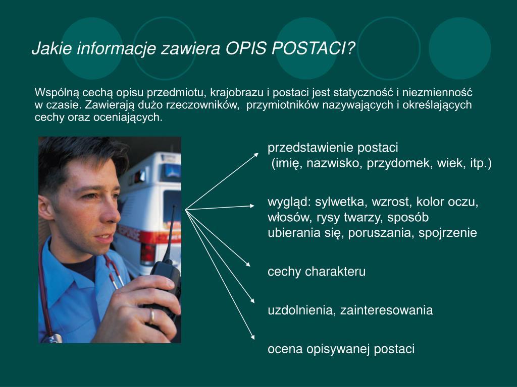 Jakie informacje zawiera OPIS POSTACI?